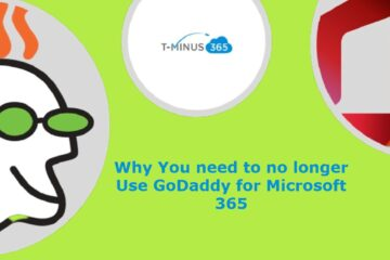 Why You need to no longer Use GoDaddy for Microsoft 365