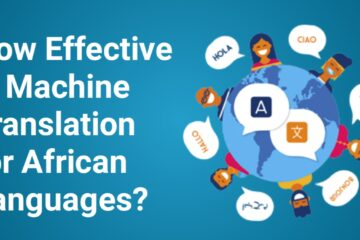 How Effective is Machine Translation for African Languages?